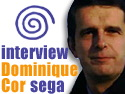 Dominic Cor PDG de Sega France 2000