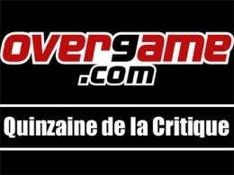 Overgame, fin de la Quinzaine et de l'OPA : vive les fables !